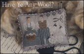 "Схема для вышивки With Thy Needle & Thread ""Have Ye Any Wool?"""