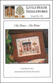 "Схема для вышивки Little House Needleworks ""My House My Home"""