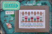 "Схема для вышивки Hands On Design ""To The Beach Series: Refuse To Sink"""