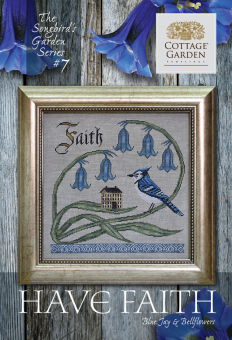 "Схема для вышивки Cottage Garden Samplings ""Have Faith"""